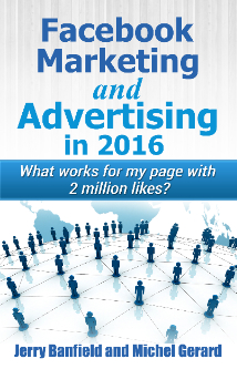 Facebook Marketing and Advertising in 2016 (Edited by Michel Gerard)