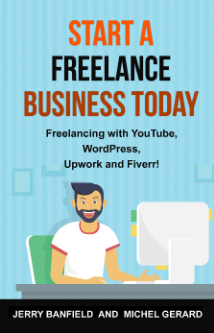 Start a Freelance Business Today (Edited by Michel Gerard)