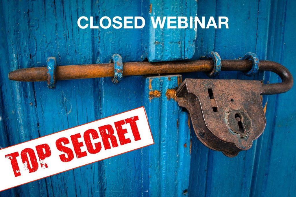 What's Best: Closed Webinars or Open Live Streams?