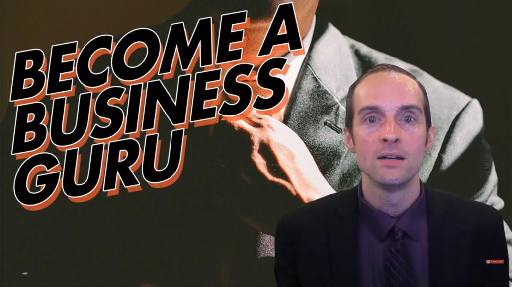 How do you become a business guru?